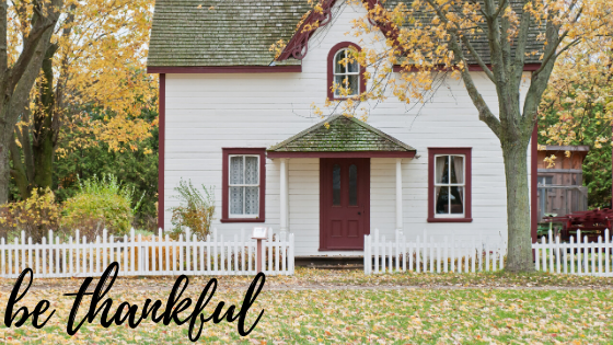 4 Reasons to Be Thankful You Have a Roof Over Your Head
